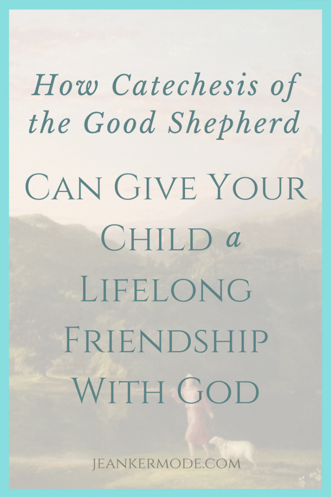 Want raise faith-filled kids? Catechesis of the Good Shepherd has some suggestions. Check it out at www.jeankermode.com for tips to raising Catholic kids. #montessori