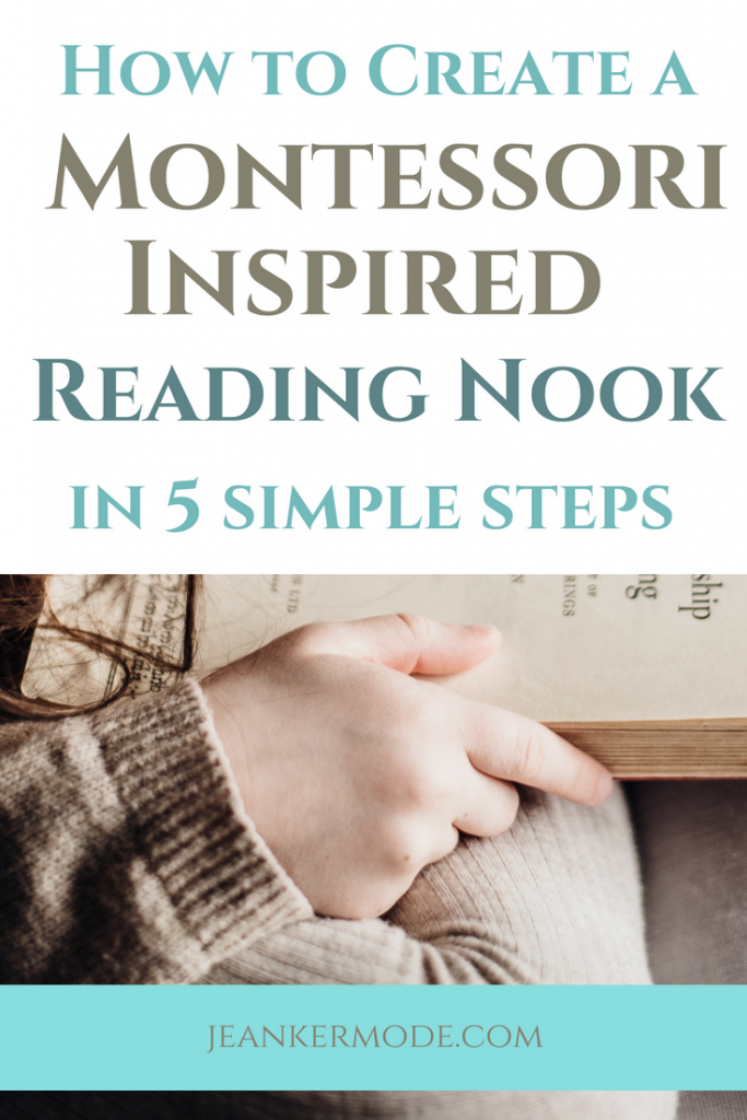 Want to encourage your kids to read? Find out how to set up a cozy reading nook. | www.jeankermode.com | diy reading nook for kids | diy reading corner | library for kids | how to encourage reading | #montessori