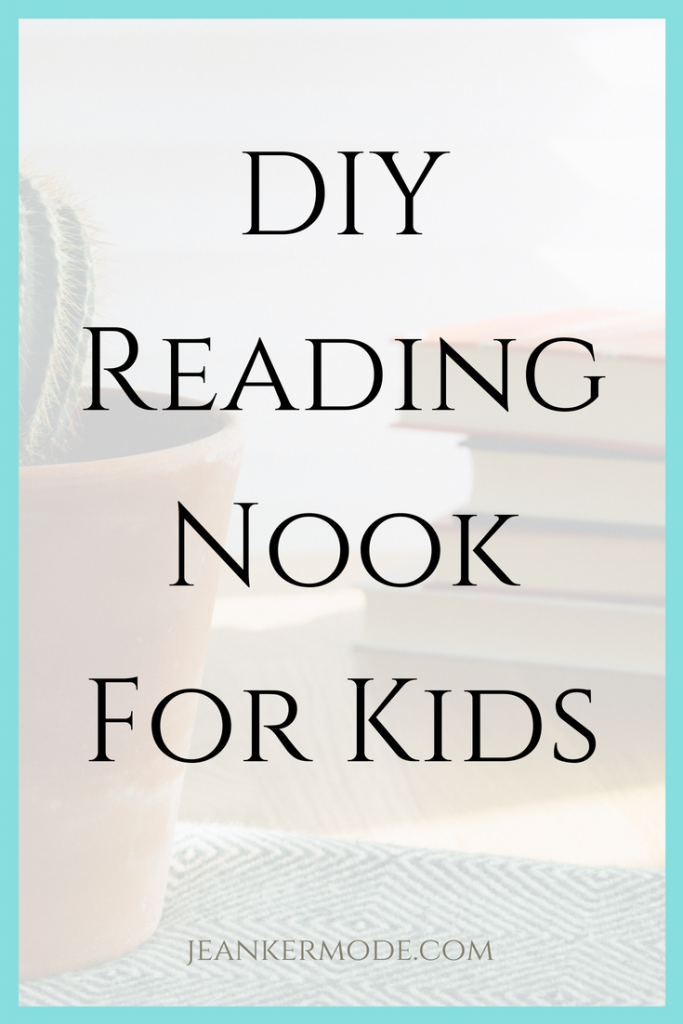 Want to Encourage Kids to Read? Set up a peaceful reading nook. | www.jeankermode.com | diy reading nook for kids | diy reading corner | library for kids | how to encourage reading | #montessori