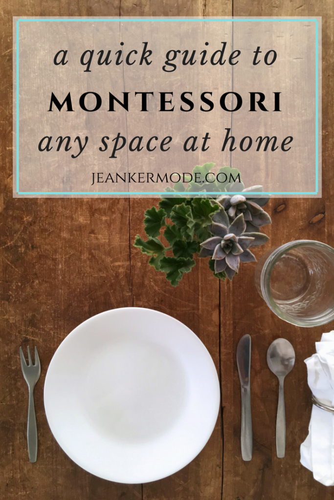 The quick guide to Montessori any space at home, {shows a picture of a table set with children's dishes and a vase of succulents}