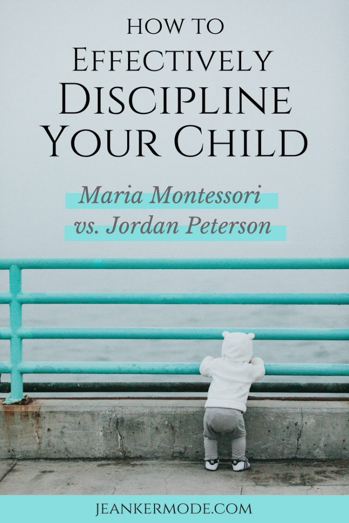Learn how Montessori discipline at home works, and also what Jordan Peterson believes is the best way to discipline kids at www.jeankermode.com #montessori #montessoriathome #montessoridiscipline #jordanpeterson #jeankermode