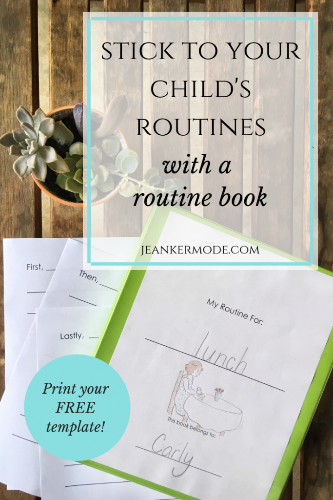 "image of a binder with the words ""my routine book"" and ""stick to your child's routines with a routine book, print your free template jean kermode.com"""